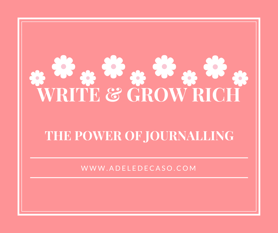 Write and Grow Rich – The Power of Journalling